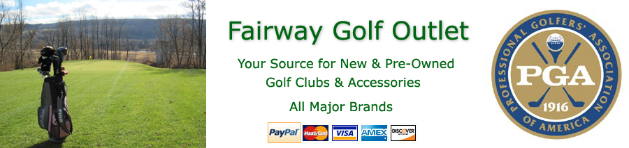 Fairway Golf Outlet for New & Used Golf Clubs & Accessories